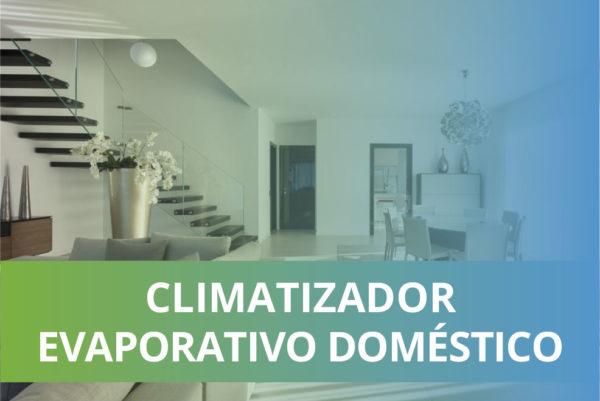 Climatizador evaporativo doméstico centralizado